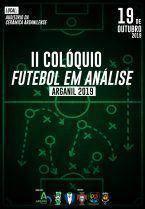 II Colóquio Futebol em Análise – Arganil 2019