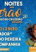 Noites de Verão 2020 – Fernando Pereira e Real Companhia